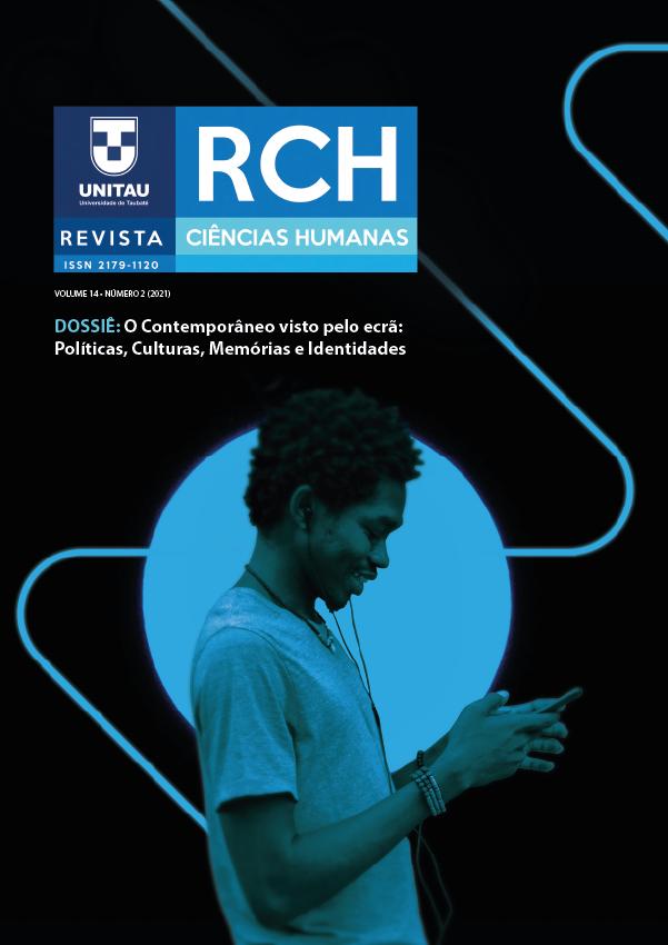 Visualizar v. 14 n. 2 (2021): O CONTEMPORÂNEO VISTO PELO ECRÃ: Políticas, Culturas, Memórias e Identidades